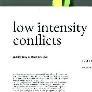 La vie est un roman # 21 mai 2019 # Franck Leibovici -  low intensity conflicts